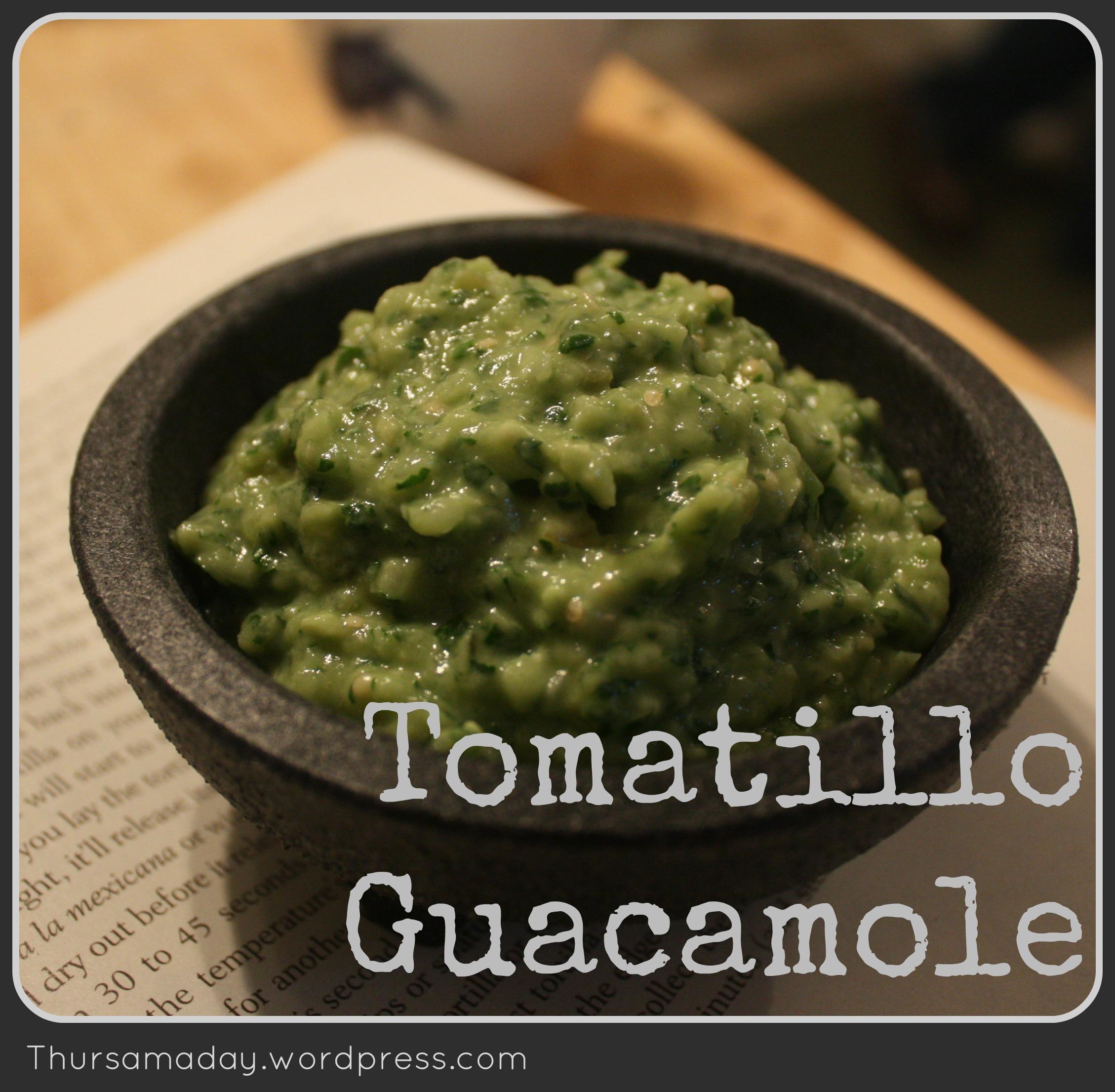 Tomatillo Guacamole Recipe | Thursamaday's Soaps